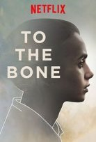 Kemiklerine Kadar  – To the Bone izle