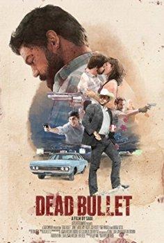 Dead Bullet Türkçe Altyazılı