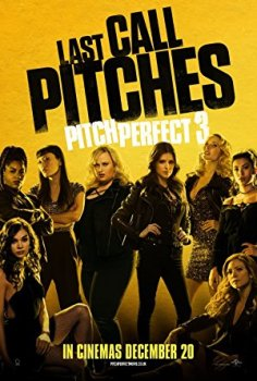 Pitch Perfect 3 | 2017