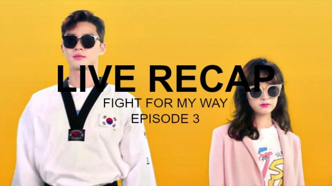 Korean Drama Fight for my way live recap
