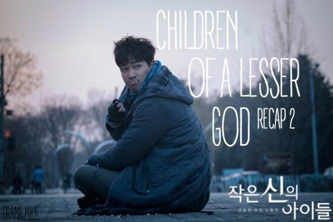 Episode 2 live recap of the OCN Korean drama Children of a Lesser God.