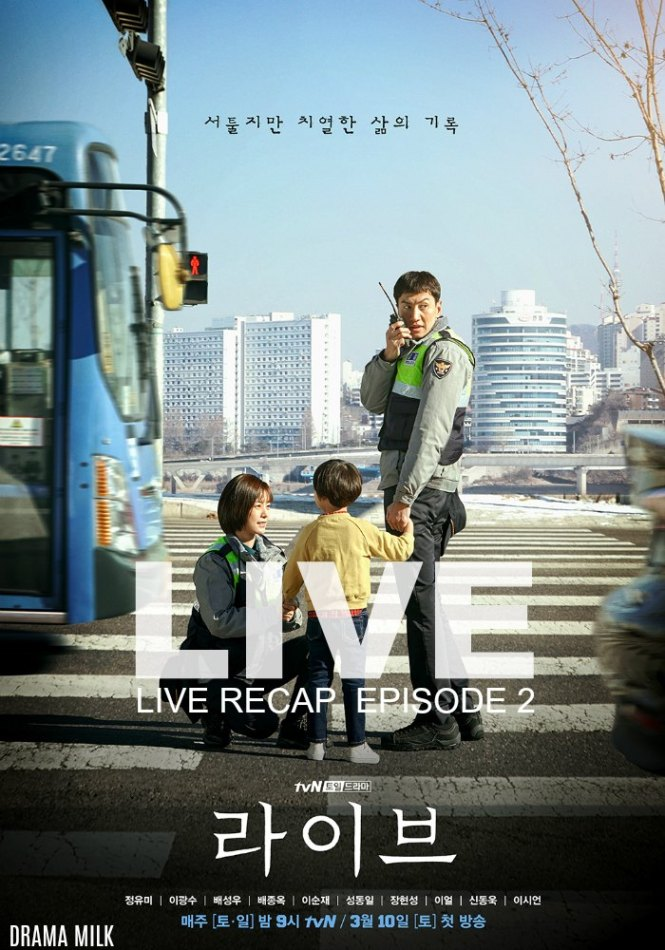 Live Recap for episode 2 of the Korean Drama Live starring Lee Kwang-Soo and Jung Yu-Mi