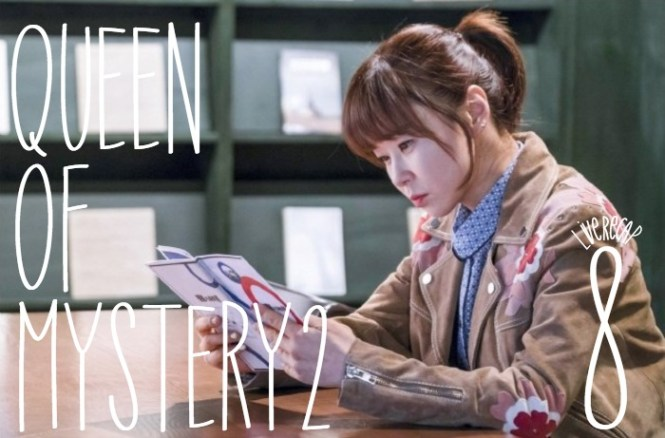 Live Recap for episode 8 of the Kdrama Queen on Mystery Season 2 starring Choi Kang Hee and Kwang Sang Woo