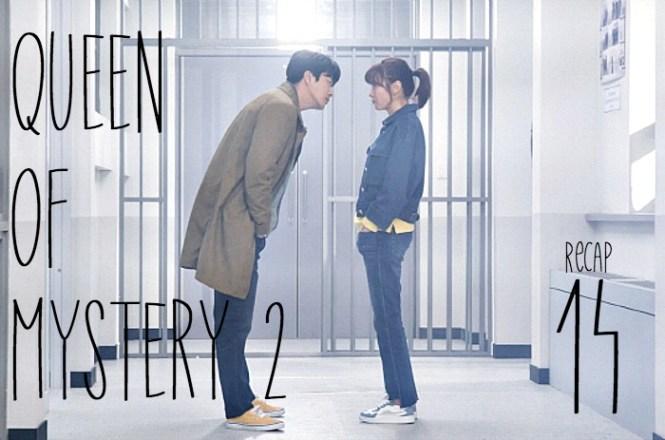 Queen of Mystery 2 Recap Episode 14 • Drama Milk   Bah+Doo on