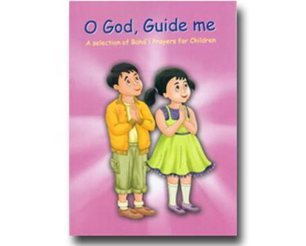 O God! Guide Me (Prayers for children)