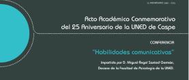 Acto Académico conmemorativo del XXV Aniversario de la UNED en Caspe