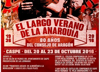 EL LARGO VERANO DE LA ANARQUÍA: Caspe celebra los 80 años del Consejo de Aragón