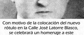Este sábado, homenaje a José Latorre Blasco