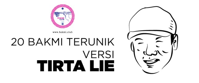 Bakmi Terunik Versi Tirta Lie