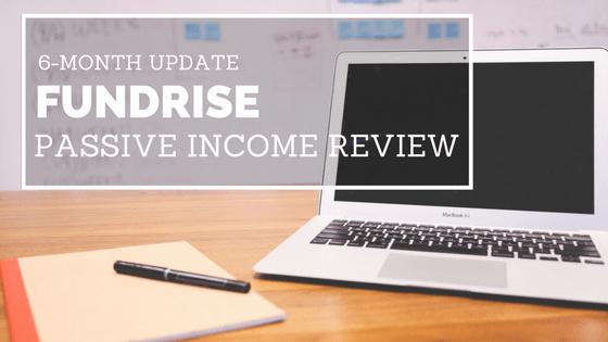 6-Month Update: Fundrise Passive Income Review