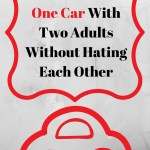 How Two Adults Share One Car Without Hating Each Other