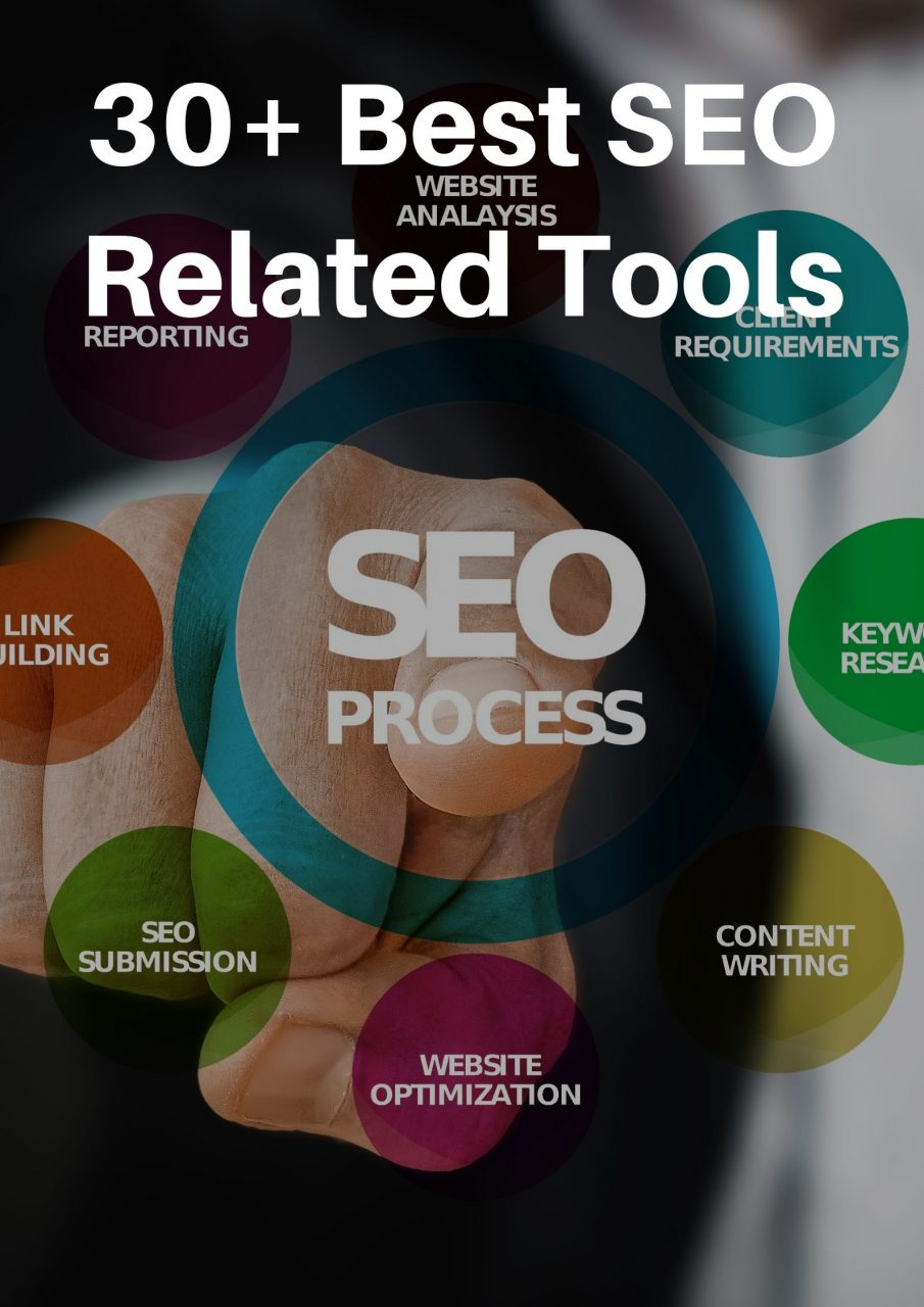 30+ Best SEO Related Tools