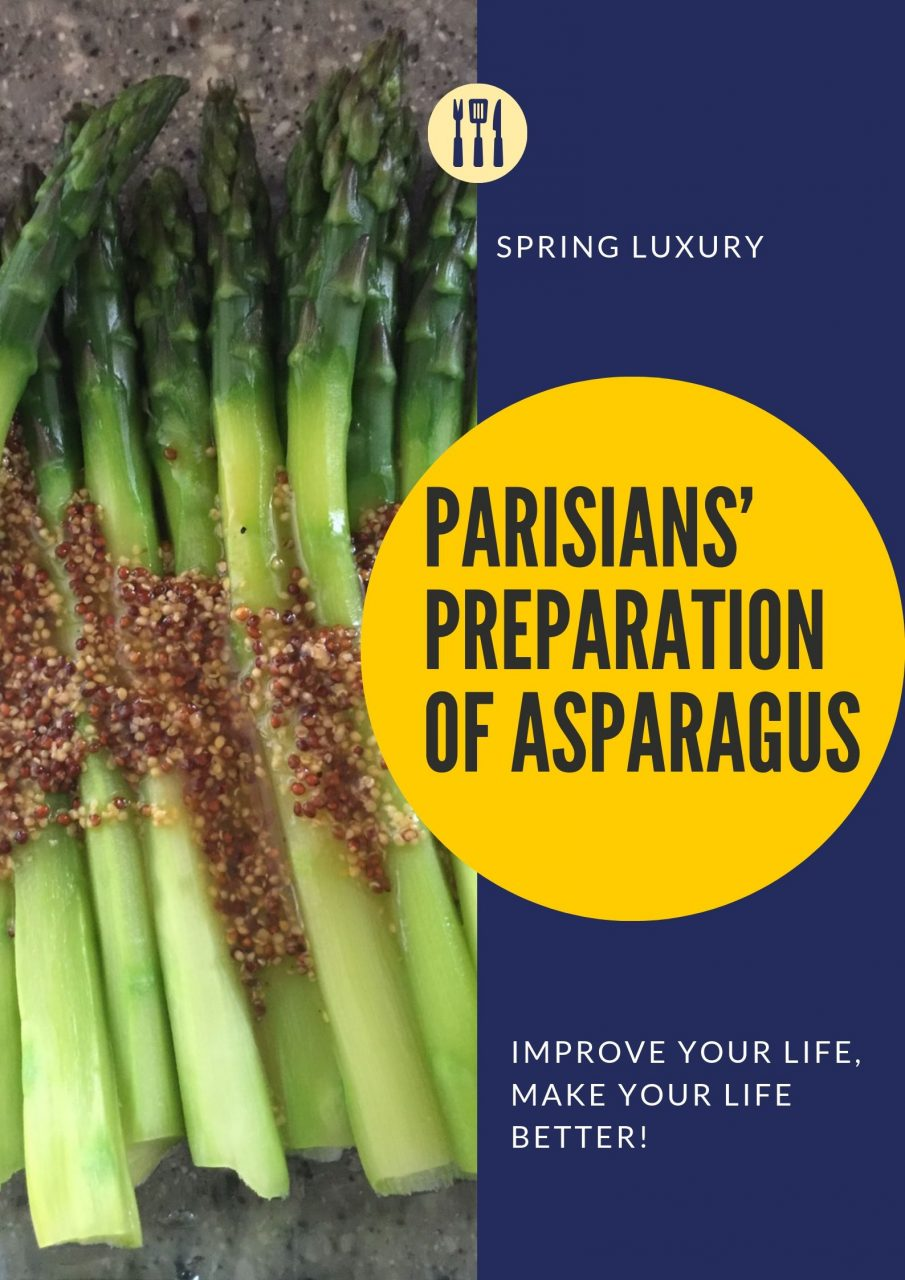 Parisians' Preparation of Asparagus