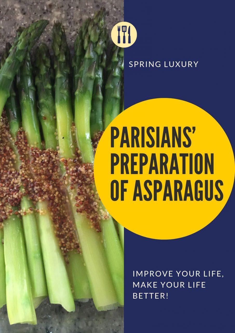 Parisians' Preparation of Asparagus