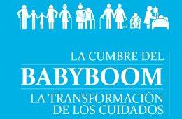 La I Cumbre del Baby Boom sentará las bases de la revolución de los cuidados