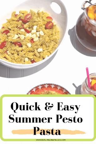 Quick & Easy Summer Pesto Pasta