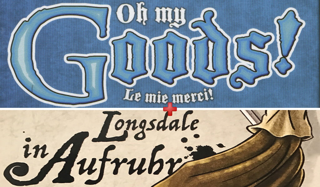 Oh My Goods - Le mie Merci + esp. Longsdale in Revolt