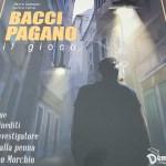 Bacci Pagano-il gioco