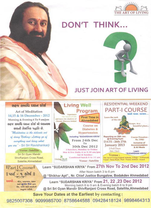 Sri Sri Ravi Shankar's Appeal to switch off your Brain and follow him: Don't think! – 20 Feb 13