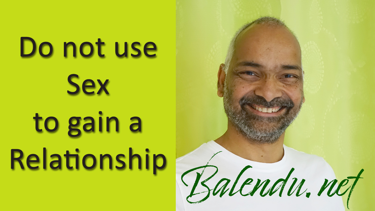 Do-not-use-Sex-to-gain-a-Relationship