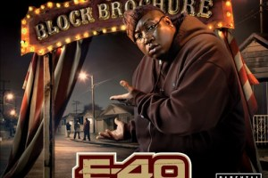 E-40 - The Block Brochure