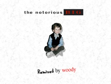 Woody x Notorious B.I.G. - Remix mixtape