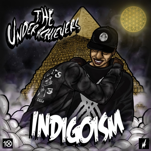 The Underachievers - Indigoism (Mixtape)