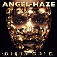 Angel Haze - Dirty Gold cover