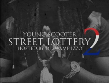 Young Scooter - Street Lottery 2 (Mixtape)