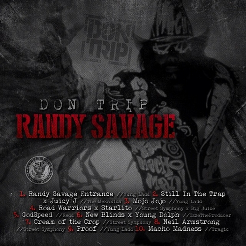 Don Trip - Randy Savage (Mixtape) - Back