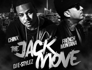 Chinx & French Montana - The Jack Move (Mixtape)