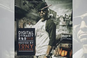 Digital Dynasty R&B 6, hosted by Tony Sunshine