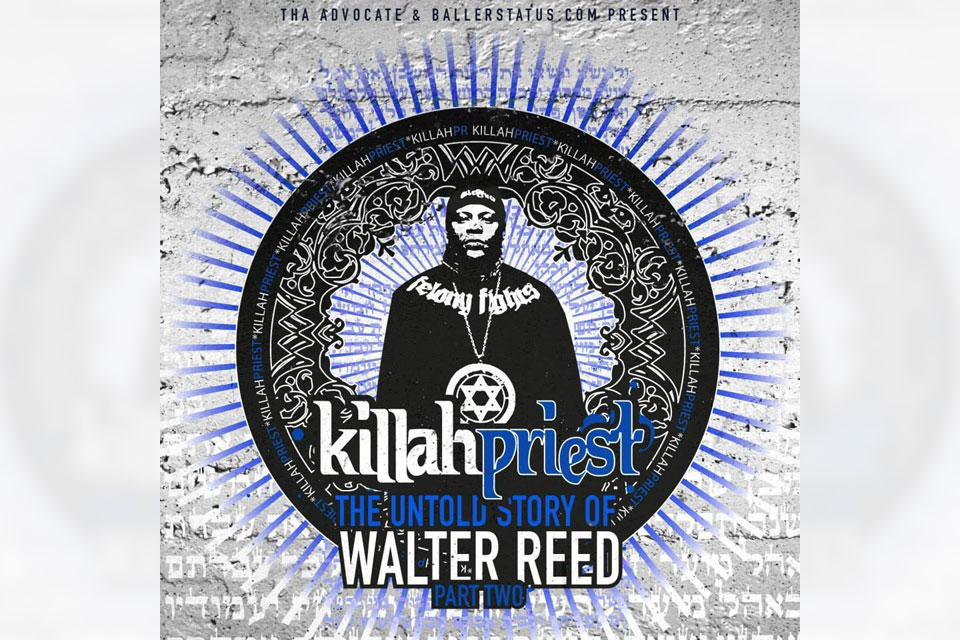 Killah Priest - The Untold Story Of Walter Reed 2