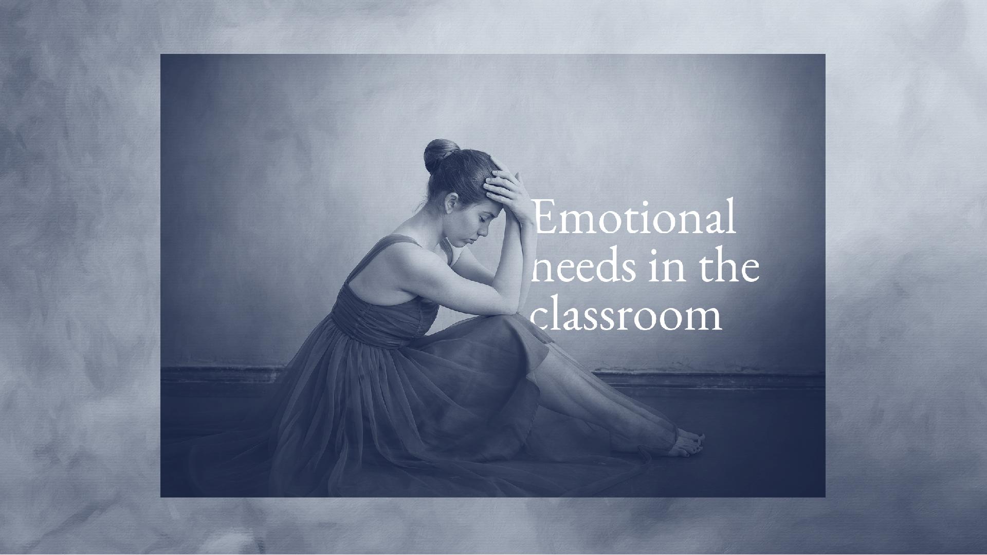 Emotional Needs of Dancers