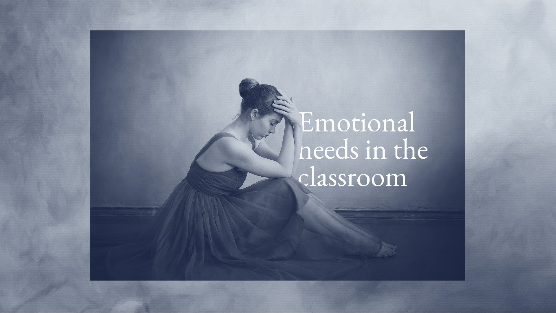 Emotional Needs of Dancers
