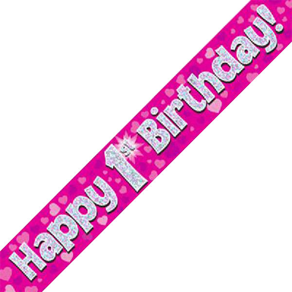 Happy 1st Birthday Banner Pink 9ft Holographic The Balloon Shop