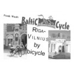Riga-Vilnius by bicycle (English)