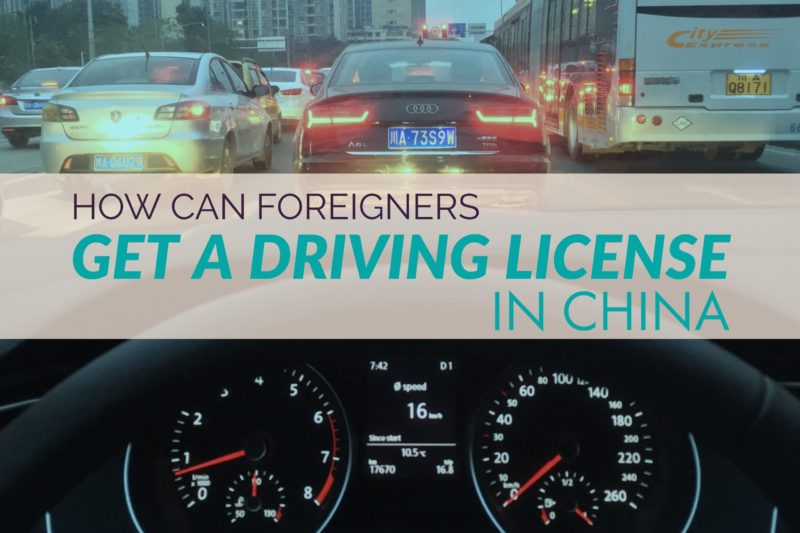 How can foreigners get a driving license in China