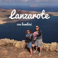 Lanzarote con bambini in inverno