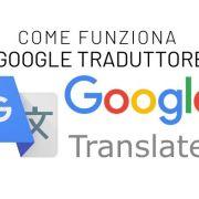 Google Traduttore, tutte le funzioni dell'app di traduzione