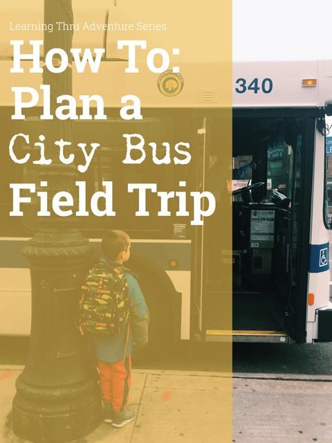 City Bus Field Trip Guide