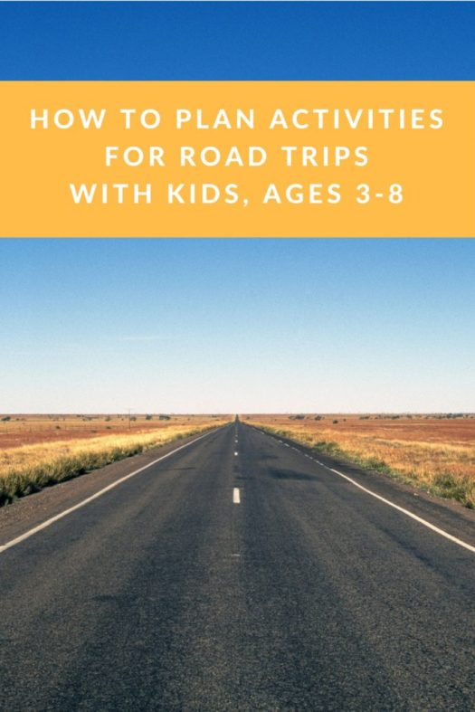 Activities for Road Trips with Kids ages 3-8