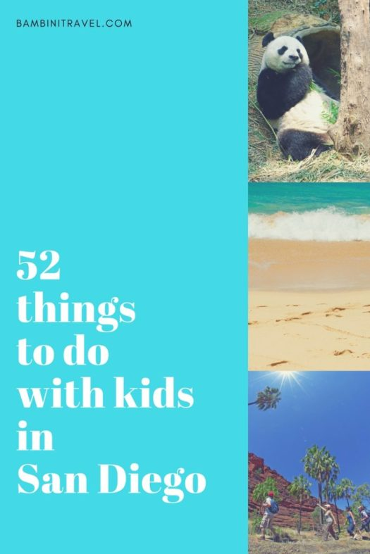 52 Things to do with Kids in San Diego California