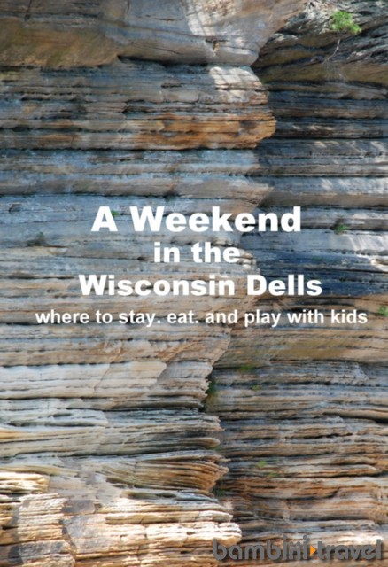 A Weekend in Wisconsin Dells with Kids