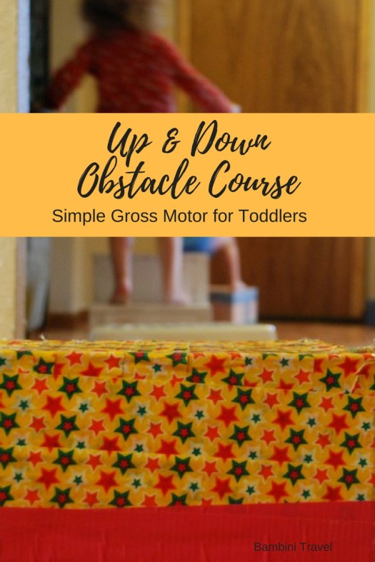 Up and Down Obstacle Course for Toddlers