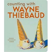 Counting with Wayne Thiebaud<p>See larger image<br/>Share your own customer images<br/>Publisher: learn how customers can search inside this book.<br/>Counting with Wayne Thiebaud (Board book)