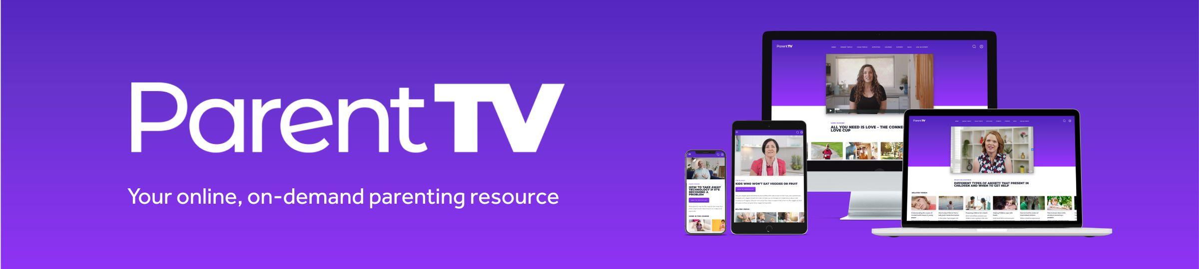 Parent TV - Your Online, On-Demand Free* Subscription - ParentTV