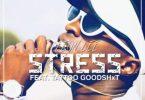 Leon Lee – STRESS ft. Tattoo GoodShxt