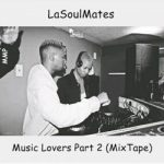 LaSoulMates – Music Lovers Part 2 (Mixtape)