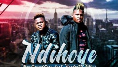 Deep Sound Crew – Ndihoye ft. Bridgette Tetiwe